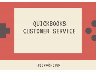 Avail the best service for QuickBooks on QuickBooks Customer Service (855)963-5959