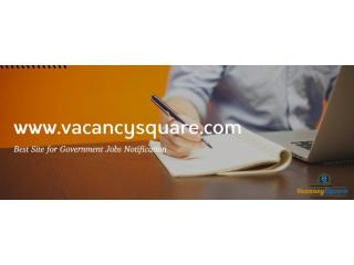 Get Latest Government Job Update Notifications In India | Vacancysquare