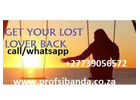 Powerful Traditional Healer in south Africa and Love spells call +27739056572