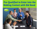 Pre-Qualified to Enter into the Bidding Contest with Bid Bond